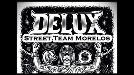 Delux - To Live & Die In Tj