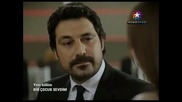 Обикнах едно дете - Bir Cocuk Sevdim - 21 епизод - 2 част - Bg sub