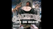 C-Murder - 10 - Only The Strong Survive
