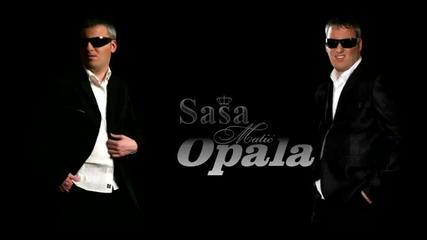 Sasa Matic - Opala