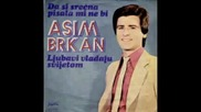 Asim Brkan - Boljet ce je moja sreca