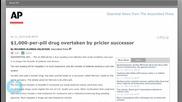 $1,000-per-pill Drug Overtaken by Pricier Successor