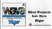 Wave Projects Feat Myra - Higer (radio Edit)