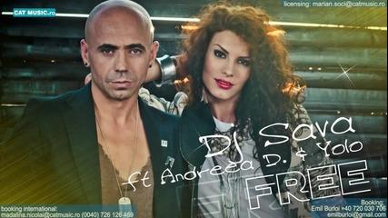 Svejo parche Dj Sava feat Andreea D - Free