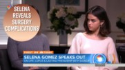 3 Shockers from Selena Gomez's post-surgery interview
