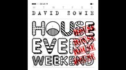 *2015* David Zowie - House Every Weekend