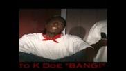 K - Deezy-BanG