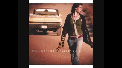 Kara Maguire Nobodys Girl