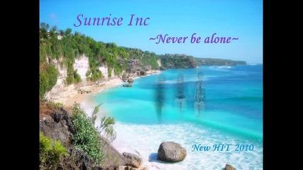 Sunrise Inc & Mc Dany - never be alone