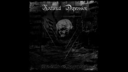 Nocturnal Depression - We're All Better Off Dead