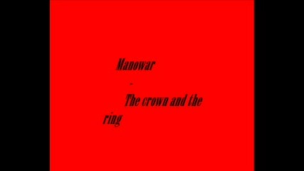 Manowar - The Crow And The Ring