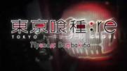 [bombaki6a] Tokyo Ghoul Re - asphyxia [bg-sub]