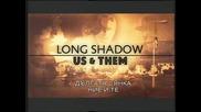 Дългата сянка -3- Ние и Те