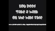 Lou Reed - Take A Walk On The Wild Side