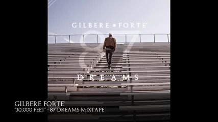 Gilbere Forte - 30, 000 Feet