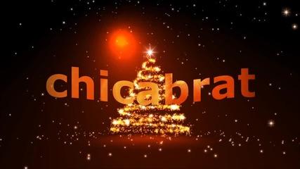 Chicabrat - Коледно Интро