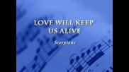 Scorpions - Love Will Keep Us Alive
