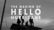 Switchfoot - The Making of Hello Hurricane [Chapter 1] (Оfficial video)