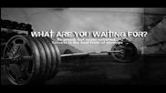 Мотивация ! какво чакаш ?