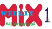 Weekly Mix [ 1 ] - Vdj Vanny Boy®