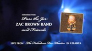 Zac Brown Band - Pass The Jar (Live)