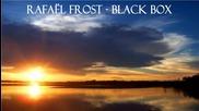 Rafael Frost - Black Box (original Mix)