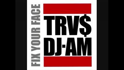 Travis Barker & Dj Am - Fix Your Face 8, 9, 10