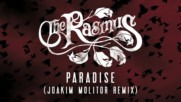 The Rasmus - Paradise Joakim Molitor Remix Official Audio