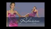 Rihanna - The Last Time {new}