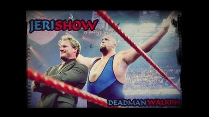 Chris Jericho and Big Show 2nd Theme