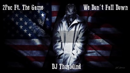 (new 2013) 2pac Ft. The Game - We Dont Fall Down
