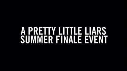 Pretty Little Liars 3x12 season Finale Promo