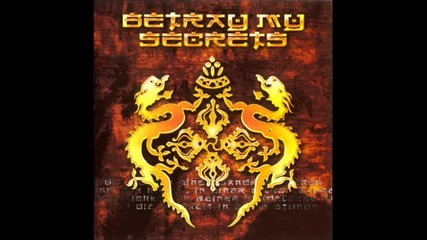Betray My Secrets-shamanic Dream