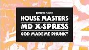 Md X - Spress - God Made Me Phunky ( Marlon Hoffstadt Acid Mix )