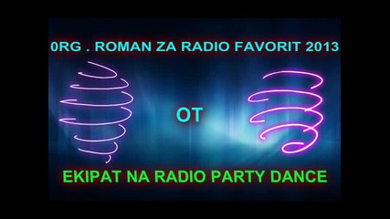 0rg . Roman Za Radio Favorit 2013