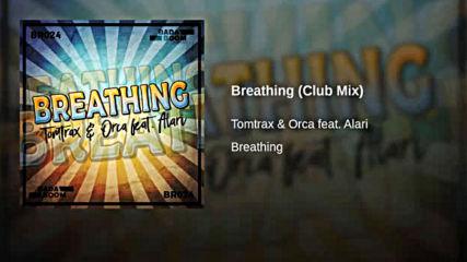Tomtrax & Orca feat. Alari - Breathing