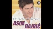Asim Bajric - Ostavljeni - Най - Яката Балада!!!