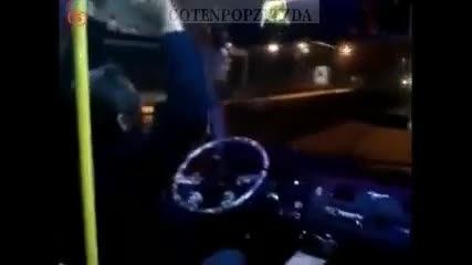 Луд шофьор избухва с Автобус
