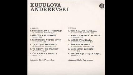 Kuculova Andreevski- Esen Dojde, Vojnici Odat