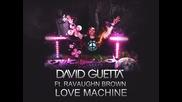 David Guetta feat Ravaughn Brown - Love Machine