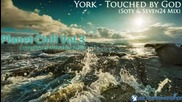 York - Touched by God (soty _ Seven24 Chill Mix)