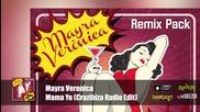 Mayra Veronica - Mama Yo ( Crazibiza Radio Edit) Official Audio