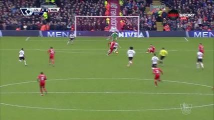 Ливърпул - Манчестър Юнайтед 0:0 /първо полувреме/