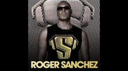 Roger Sanchez (realease yourself)