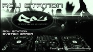 Rou Station - System Error