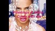 Vibekings & Maliq - Come With Me