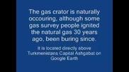 Туркменистан - Портата към Ада - дупка за извличането на природен газ 2