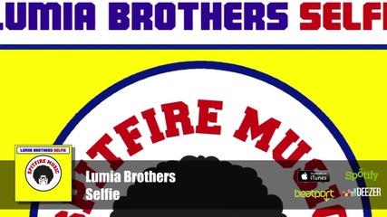 Зарибяваща -lumia Brothers - Selfie