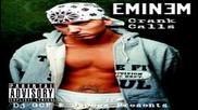 Eminem - Crank Calls 6-album