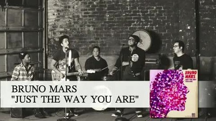 [new] Bruno Mars - Just The Way You Are
